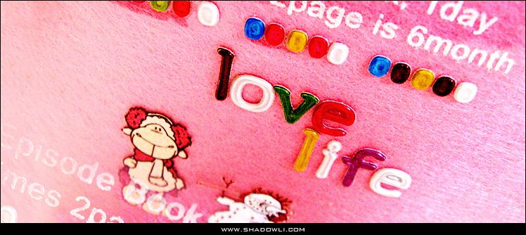 http://www.shadowli.com/images/LoveLife.jpg